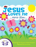 Jesus Loves Me More Than eBook