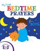 My First Bedtime Prayers For Boys eBook