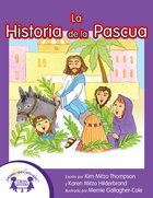 La Historia De La Pascua (The Easter Story) eBook