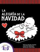 La Alegria De La Navidad (Christmas Joy) eBook
