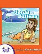 Jonas Y La Ballena (Jonah And The Whale) eBook