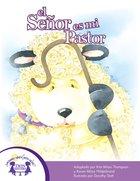 El Senor Es Mi Pastor (The Lord Is My Shepherd) eBook