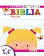 Mis Primeras Historias De La Biblia Para Ninas (My First Bible Stories For Girls) eBook