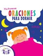 Mis Primeras Oraciones Para Dormir Para Ninas (My First Bedtime Prayers For Girls) eBook