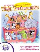 Mis Primeras Historias De La Biblia Viejo Testamento (My First Old Testament Bible Stories) eBook