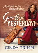 Goodbye, Yesterday! eBook