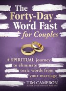 The Forty-Day Word Fast For Couples eBook