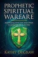 Prophetic Spiritual Warfare eBook