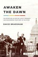 Awaken the Dawn eBook