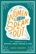 Women of the Bible Speak Out (Our Daily Bread Series) eBook
