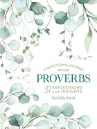 A Devotional Journey Through Proverbs (Our Daily Bread Series) eBook