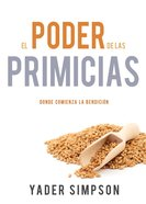 El Poder De Las Primicias eBook