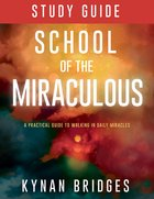 School of the Miraculous Study Guide eBook