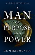 A Man of Purpose and Power eBook