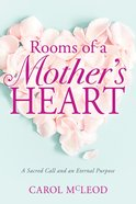 Rooms of a Mother's Heart eBook