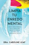 Limpia Tu Enredo Mental eBook
