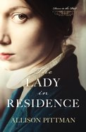 The Lady in Residence (Doors To The Past Series) eBook