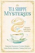 The Tea Shoppe Mysteries eBook