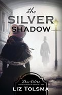 The Silver Shadow (True Colors Series) Paperback