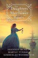 The Defenders (Daughters Of The Mayflower Series) eBook