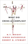 What Did the Cross Accomplish? eBook