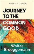 Journey to the Common Good (2nd Edition) eBook