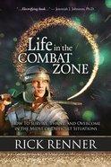 Life in the Combat Zone eBook