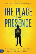The Place of His Presence eBook