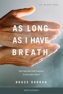 As Long as I Have Breath, eBook