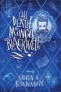 The Death of Mungo Blackwell eBook