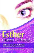 Esther: Queen of Persia (#17 in Faithbuilders Bible Study Guide Series) eBook