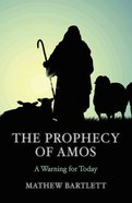The Prophecy of Amos - a Warning For Today (#30 in Faithbuilders Bible Study Guide Series) eBook