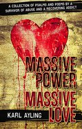 Massive Power Massive Love eBook