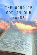 The Word of God in Our Hands eBook