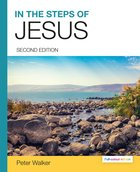 In the Steps of Jesus (2nd Full-colour Editon) Paperback
