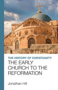 The History of Christianity eBook
