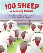 100 Sheep: A Counting Parable Board Book