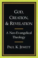 God, Creation and Revelation Paperback