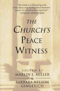 Church's Peace Witness Paperback