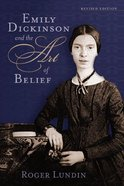 The Art of Belief (Emily Dickinson) (Library Of Religious Biography Series) Paperback