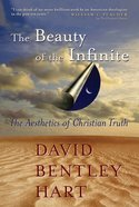 The Beauty of the Infinite Paperback