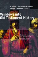 Windows Into Old Testament History Paperback