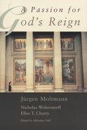 A Passion For God's Reign Paperback