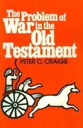 The Problem of War in the Old Testament Paperback