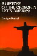 History of the Church in Latin America: Paperback