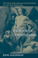 The Book of Lamentations (New International Commentary On The Old Testament Series) Hardback