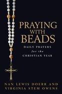 Praying With Beads Paperback