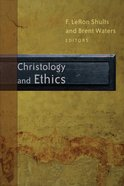 Christology and Ethics Paperback
