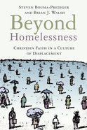 Beyond Homelessness Paperback