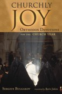 Churchly Joy Paperback